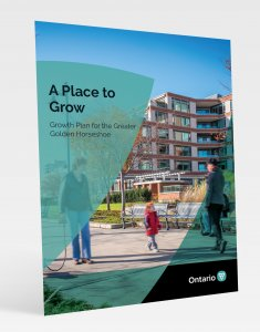 A Place to Grow: Growth Plan for the Greater Golden Horseshoe 2019